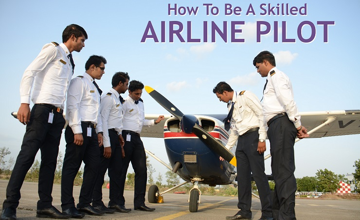 How to be a skilled airline pilot