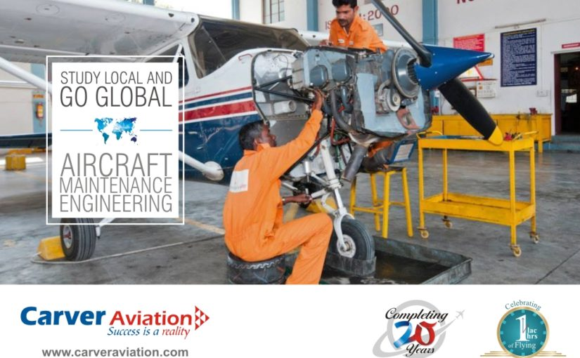 Study Local and Go Global – Aircraft Maintenance Engineering