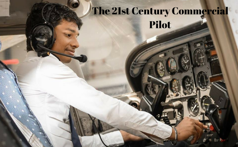 The 21st Century Commercial Pilot